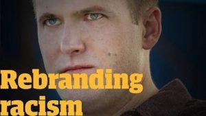 Rebranding Racism
