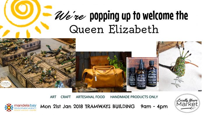 locally yours market pops up for queen Elizabeth cruise liner 21 January port Elizabeth at the tramways